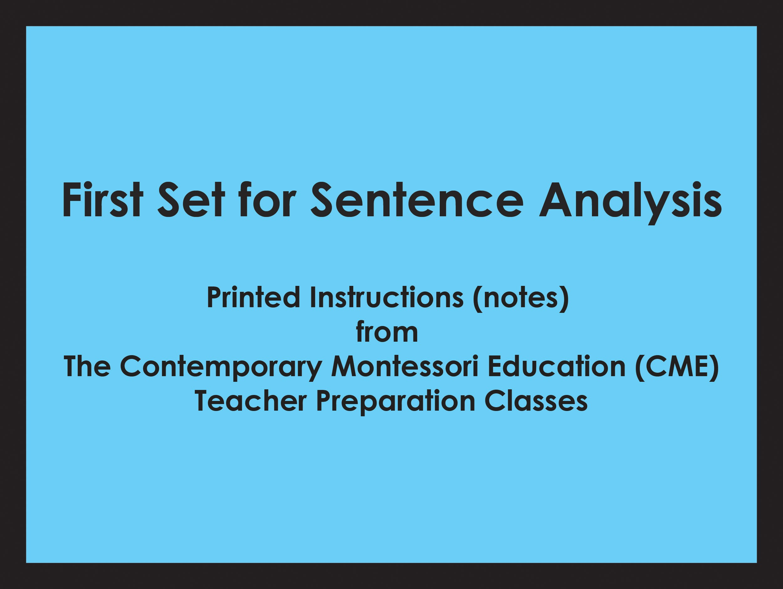 First Set for Sentence Analysis (CME notes) ● LANG-CME-060