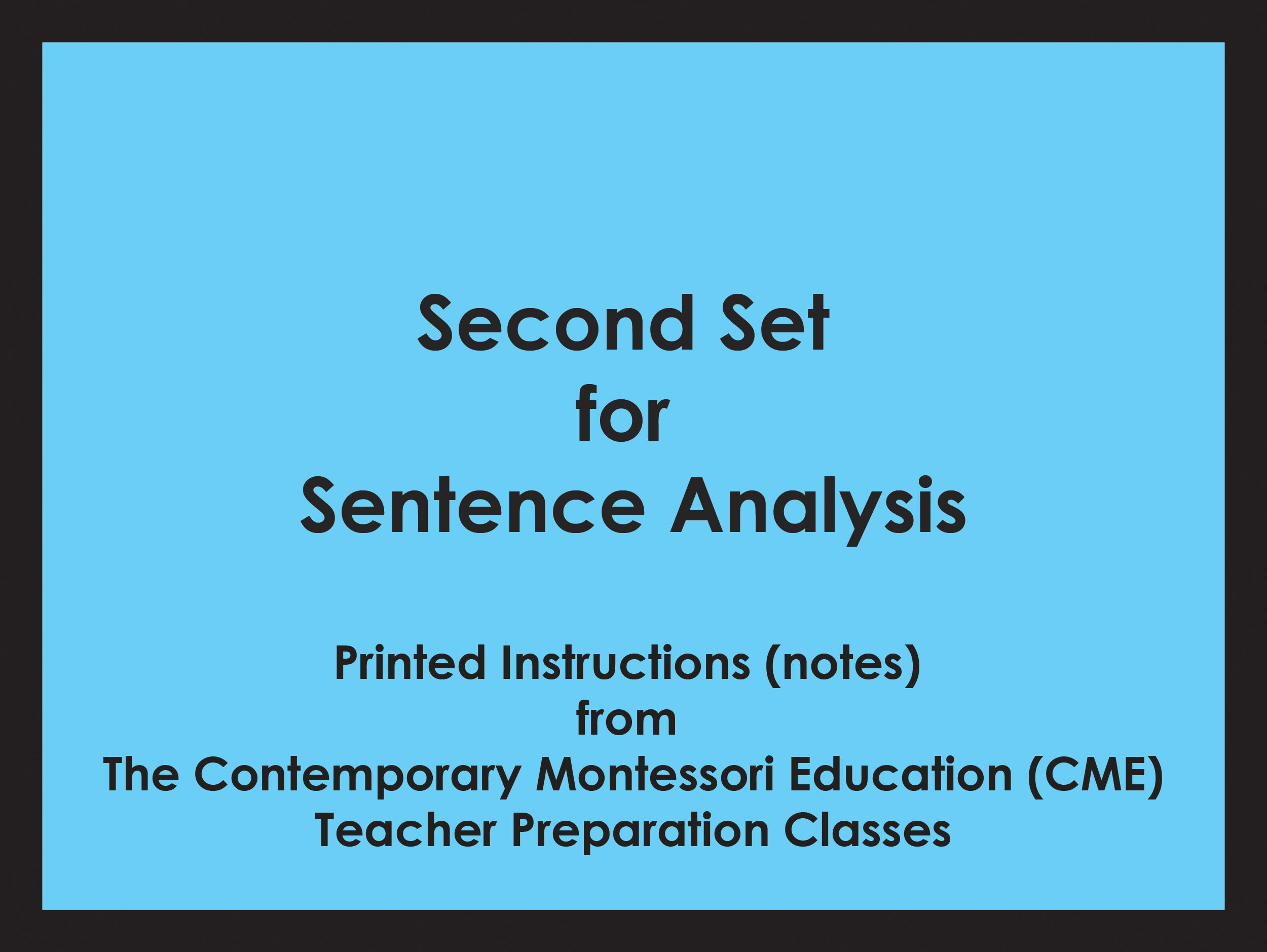 Second Set for Sentence Analysis (CME notes) ● LANG-CME-061