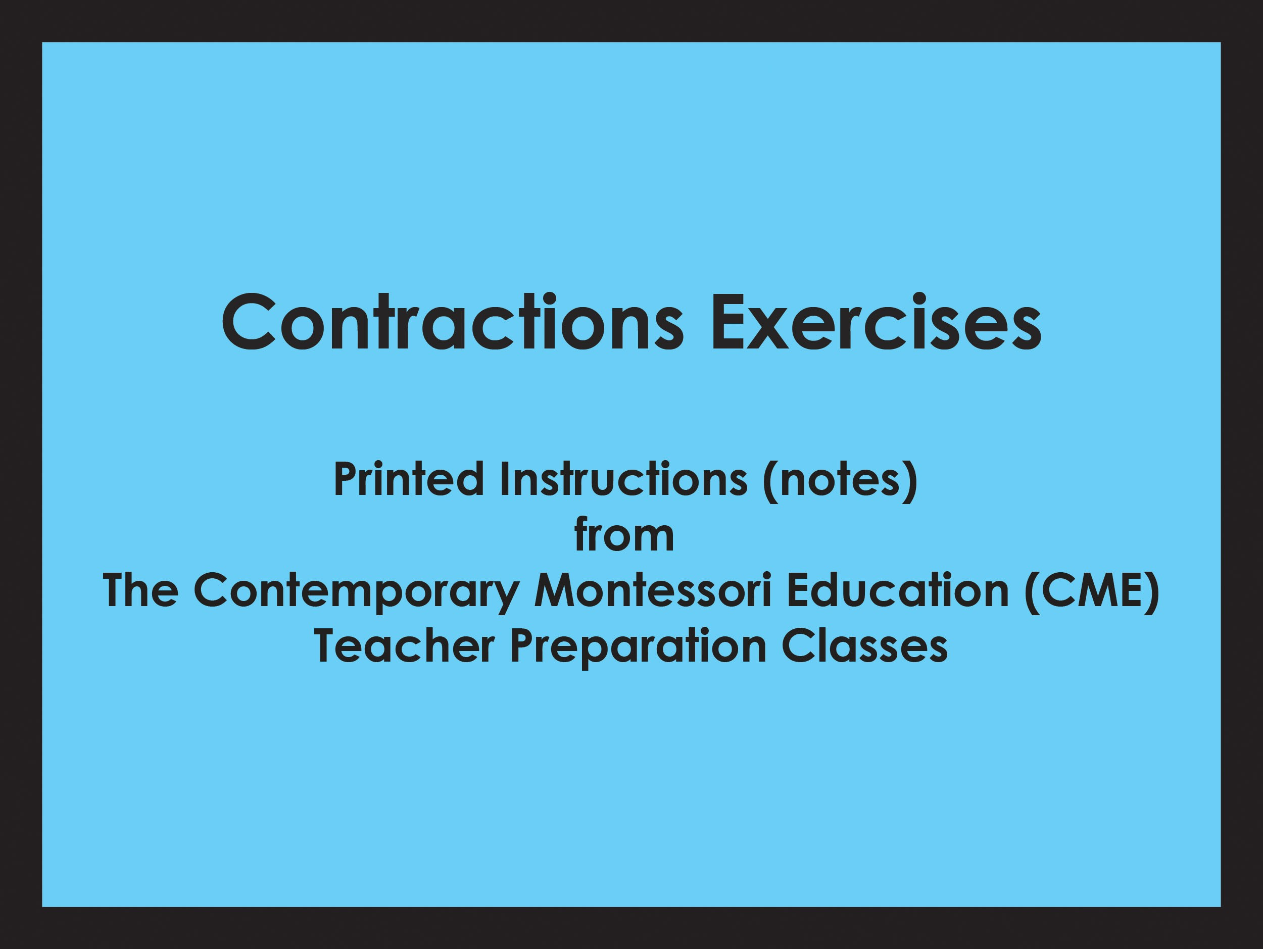 Contractions Exercises (CME notes) ● LANG-CME-301