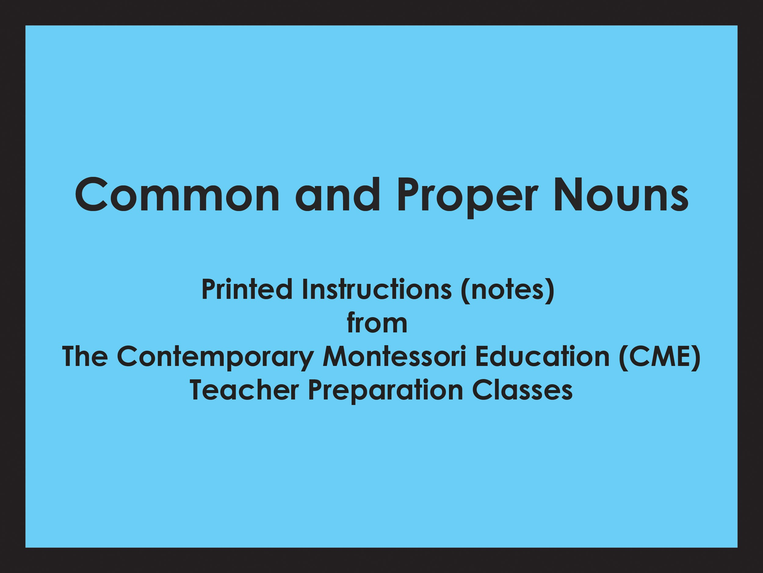 Common and Proper Nouns (CME notes) ● LANG-CME-302