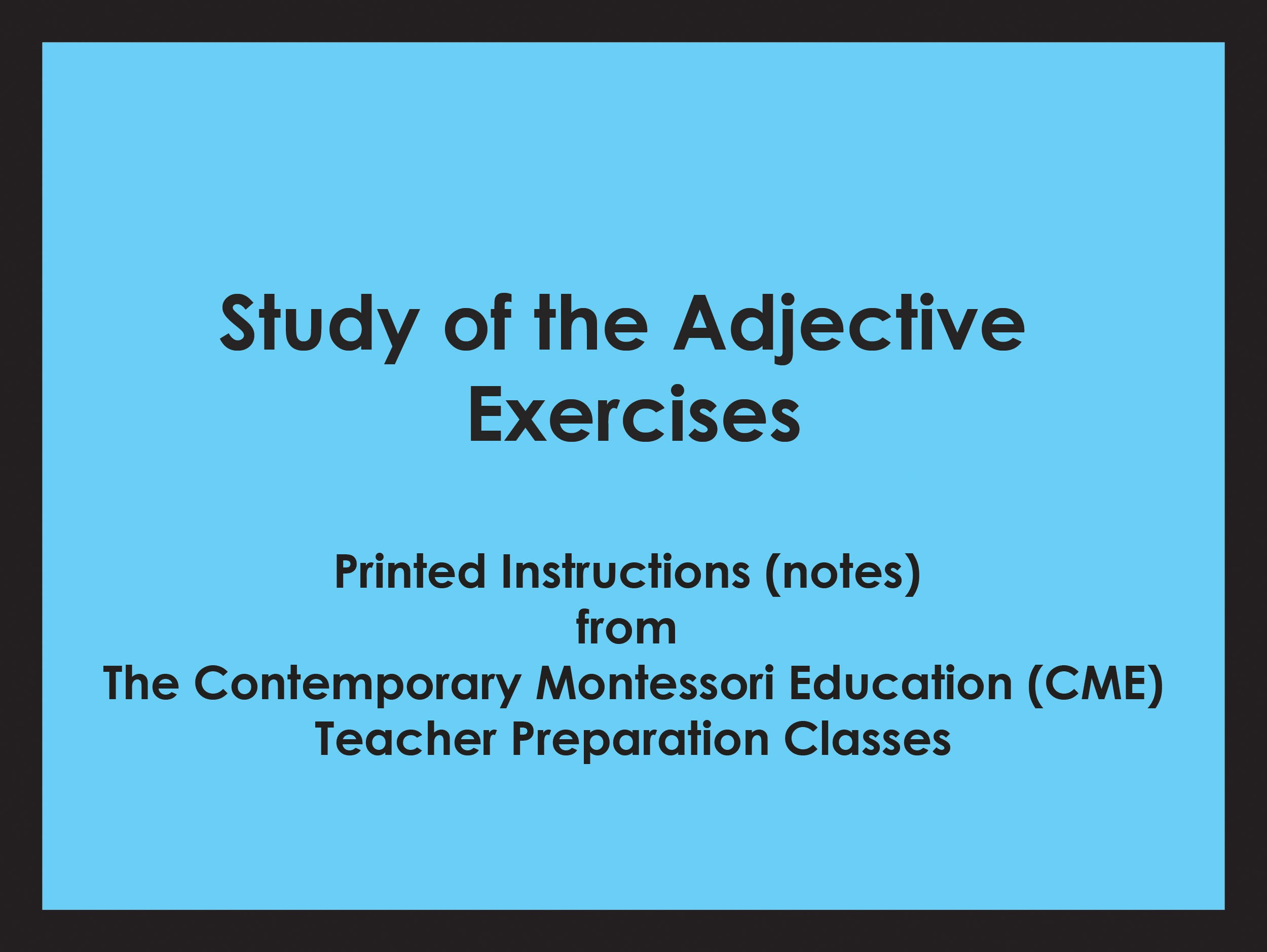 Study of the Adjective Exercises (CME notes) ● LANG-CME-S-126