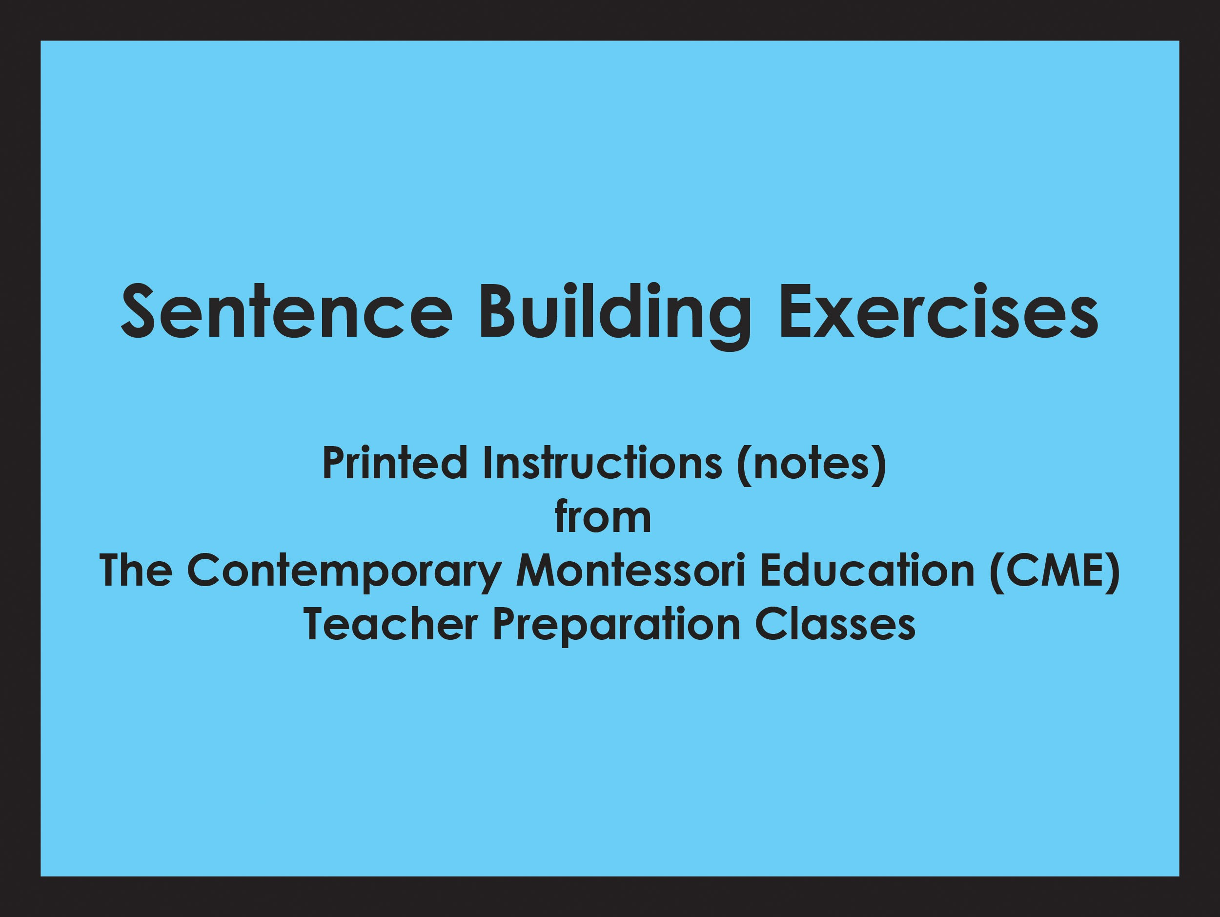 Object Boxes & Sentence Building Exercises (CME notes) ● LANG-CME-S-129