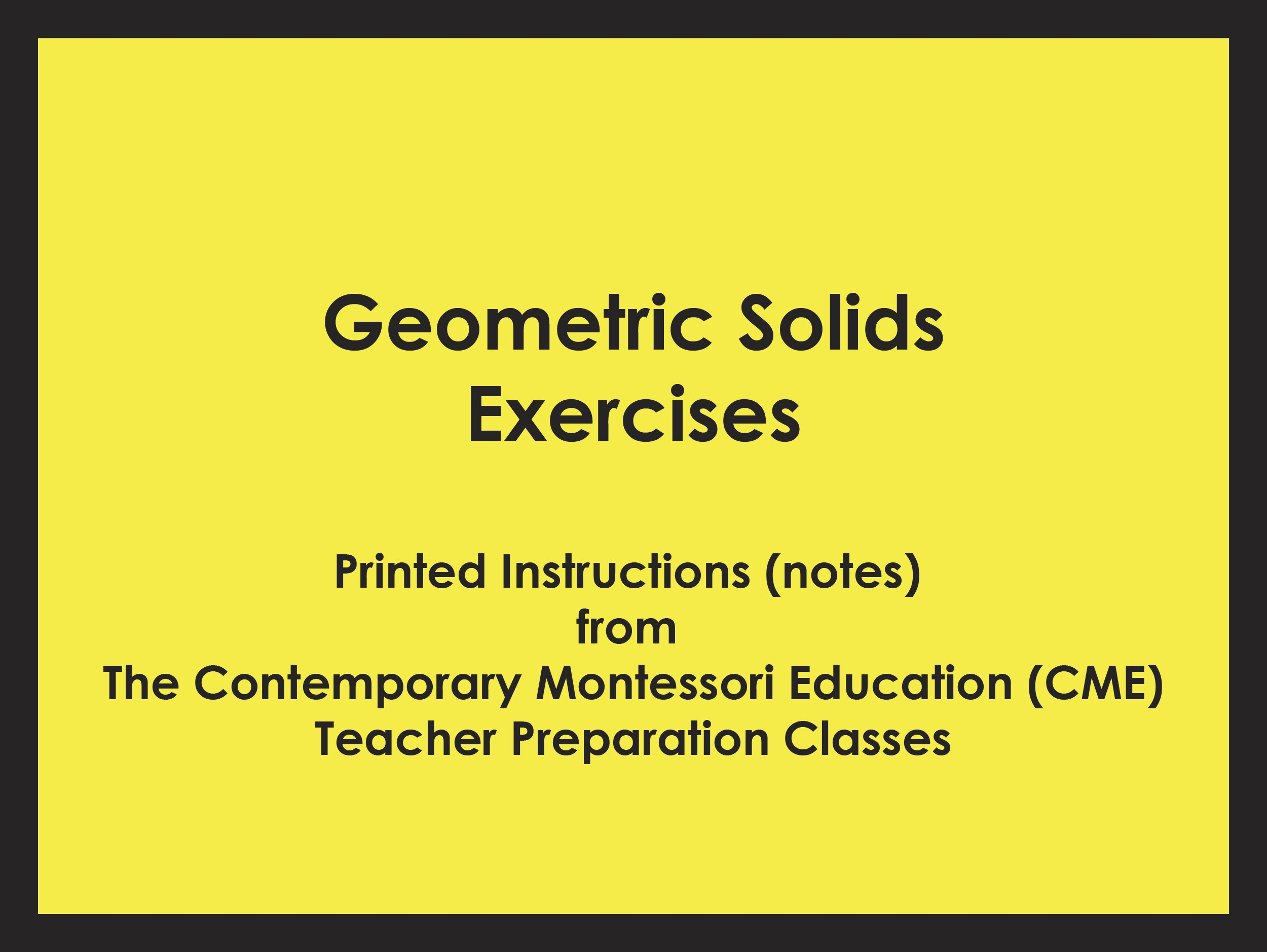 Geometric Solids Exercises (CME notes) ● SENS-CME-030