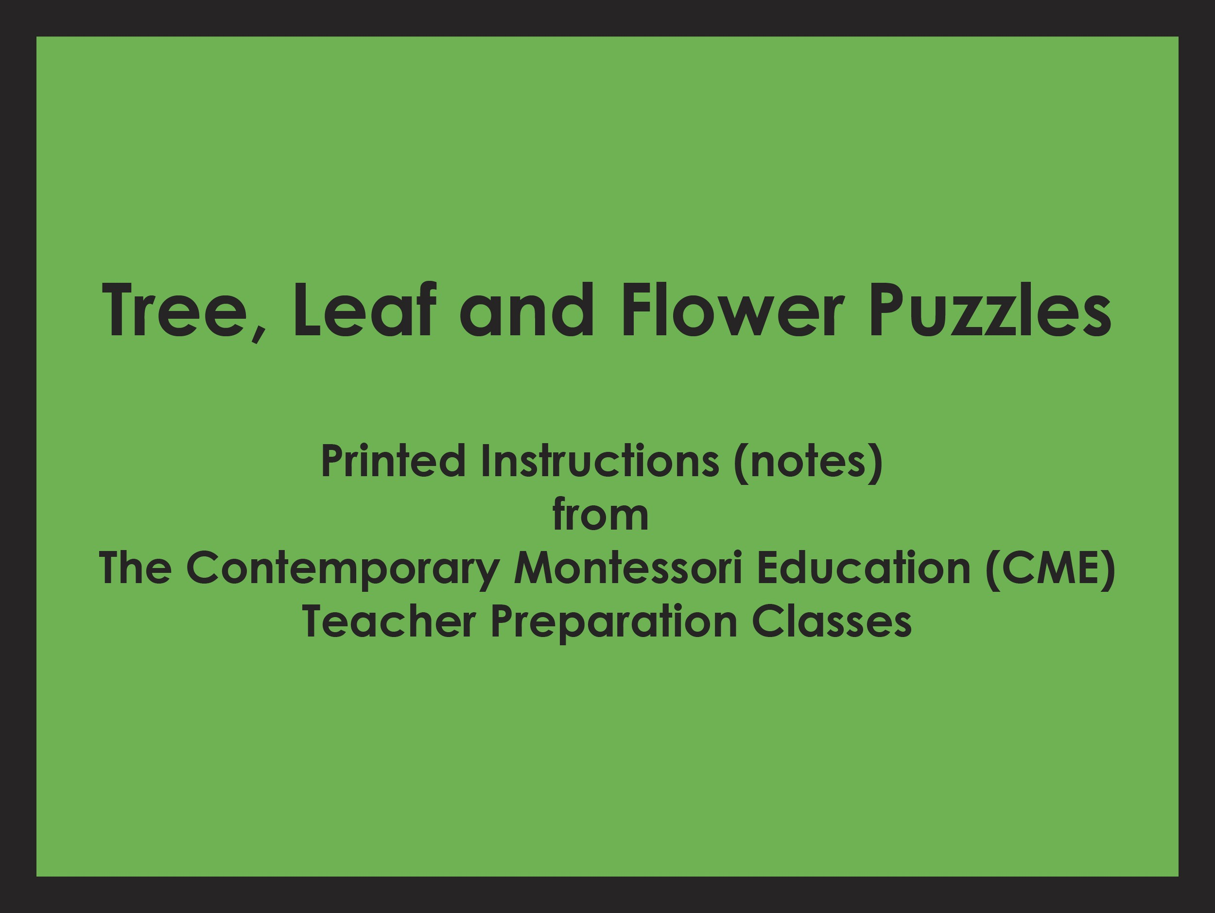 Tree, Leaf and Flower Puzzles (CME notes) ● SENS-CME-212