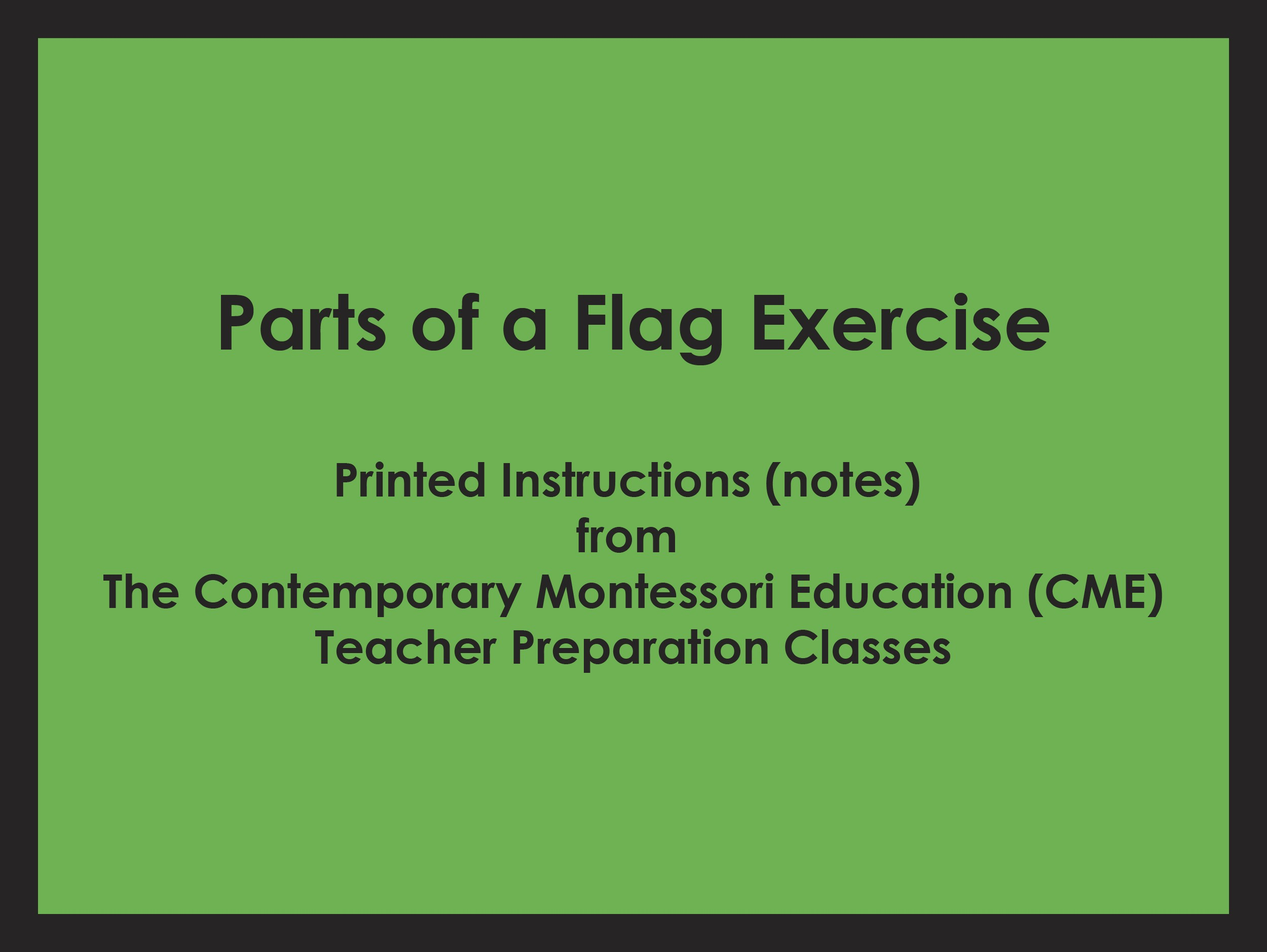 Parts of a Flag Exercise (CME notes) ● SENS-CME-GE-40