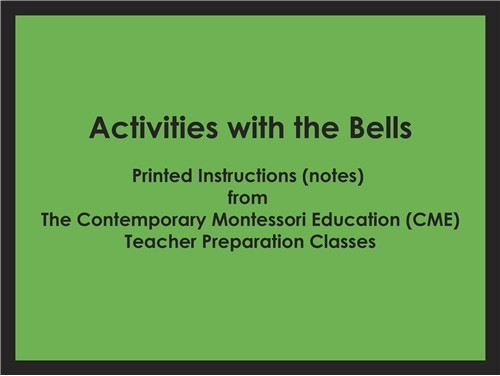 CME Notes for Activities with the Bells ● SENS-CME-240