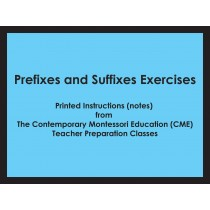 Prefixes and Suffixes Exercises (CME notes) ● LANG-CME-311