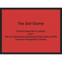 The Dot Game (CME notes) ● MATH-CME-102