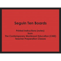 Seguin Ten Boards (CME notes) ● MATH-CME-107