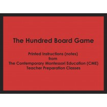 The Hundred Board Game (CME notes) ● MATH-CME-139