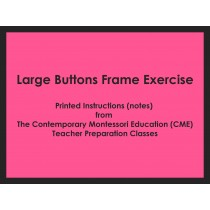 Large Buttons Frame Exercise (CME notes) ● PL-CME-001.3