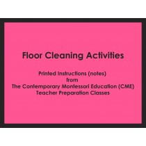 Floor Cleaning Activities (CME notes) ● PL-CME-005