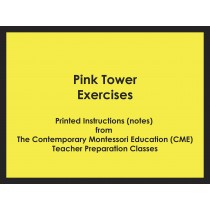 Pink Tower Exercises (CME notes) ● SENS-CME-022
