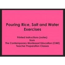 Pouring Rice, Salt, and Water Exercises (CME notes) ● PL-CME-008