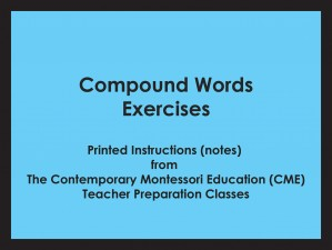 Compound Words Exercises (CME notes) ● LANG-CME-306