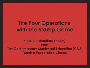 The Four Operations with the Stamp Game (CME notes) ● MATH-CME-101
