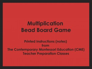 Multiplication Bead Board Game (CME notes) ● MATH-CME-123
