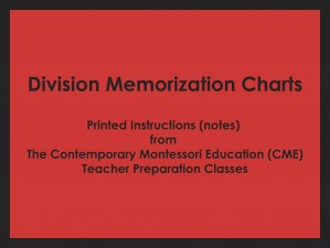 Division Memorization Charts (CME notes) ● MATH-CME-128