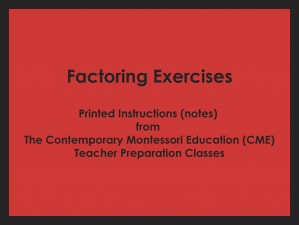 Factoring Exercise (CME notes) ● MATH-CME-139F
