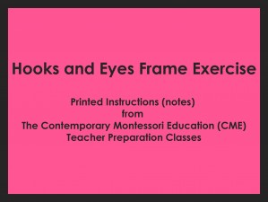 Hooks and Eyes Frame Exercise (CME notes) ● PL-CME-001.9