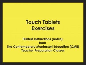 Touch Tablets Exercises (CME notes) ● SENS-CME-032