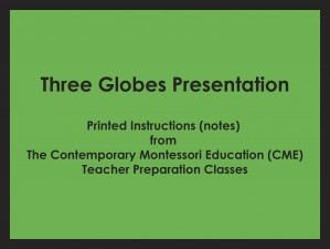Three Globes Presentation (CME notes) ● SENS-CME-220