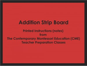 CME Notes for the Addition Strip Board ● MATH-CME-115