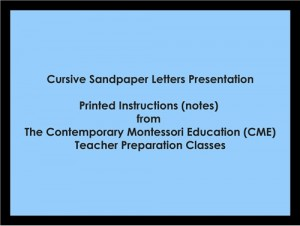 Cursive Sandpaper Letters Presentation (CME notes) ● LANG-CME-053