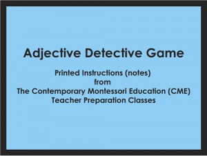 Adjective Detective Game (CME notes) ● LANG-CME-058