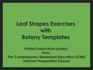 Leaf Shapes Exercises with Botany Templates (CME notes) ● LEAF SHAPES-CME
