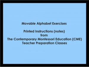 Movable Alphabet Exercises (CME notes) ● LANG-CME-S-100